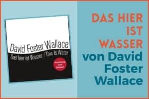 Das hier ist Wasser David Foster Wallace