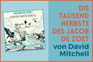 Die tausend Herbste des Jacob de Zoet David Mitchell
