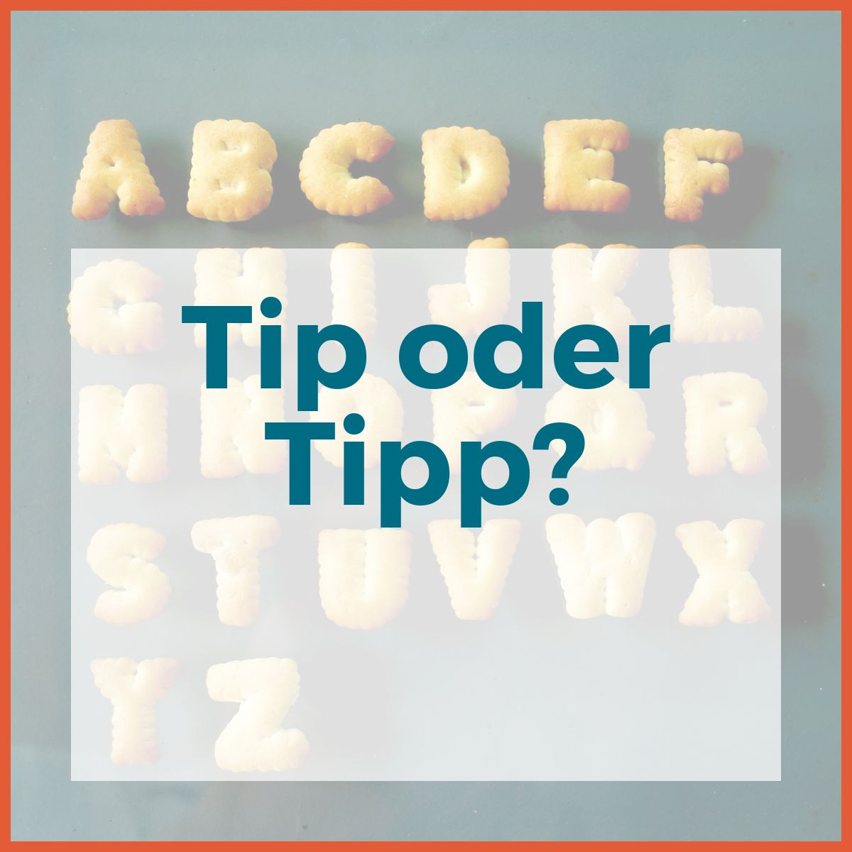 tip oder tipp