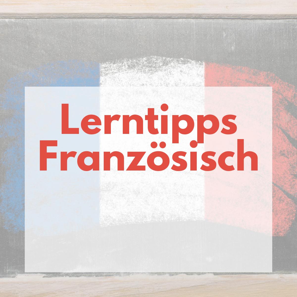 Lerntipps Französich Es Geht Auch Einfach Mit Nachgeholfende